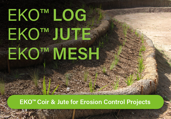 EKO Coir Logs, EKO Mesh & EKO Jute for Erosion Control & Tree Planting